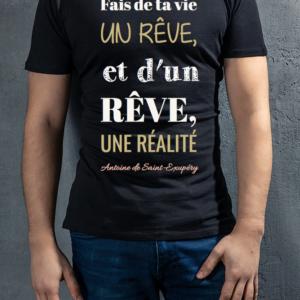 """t-shirt homme personnalisé citation """"fais de ta vie"""" Antoine de Saint Exupéry"""