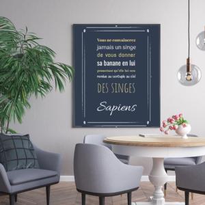 """tableau ou poster personnalisé de citation Sapeins """"convaincre un singe"""""""