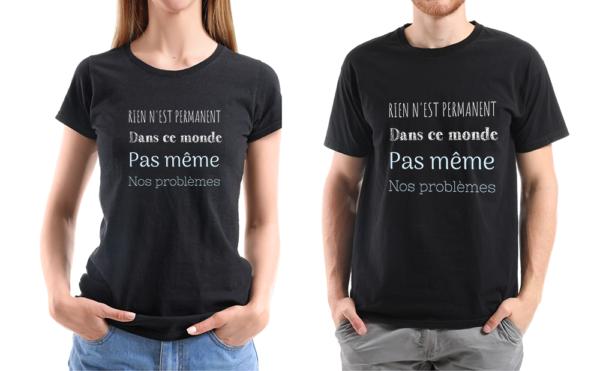 """t-shirt personnalisé femme et homme citation Charlie Chaplin """" rien n'est permanent"""""""