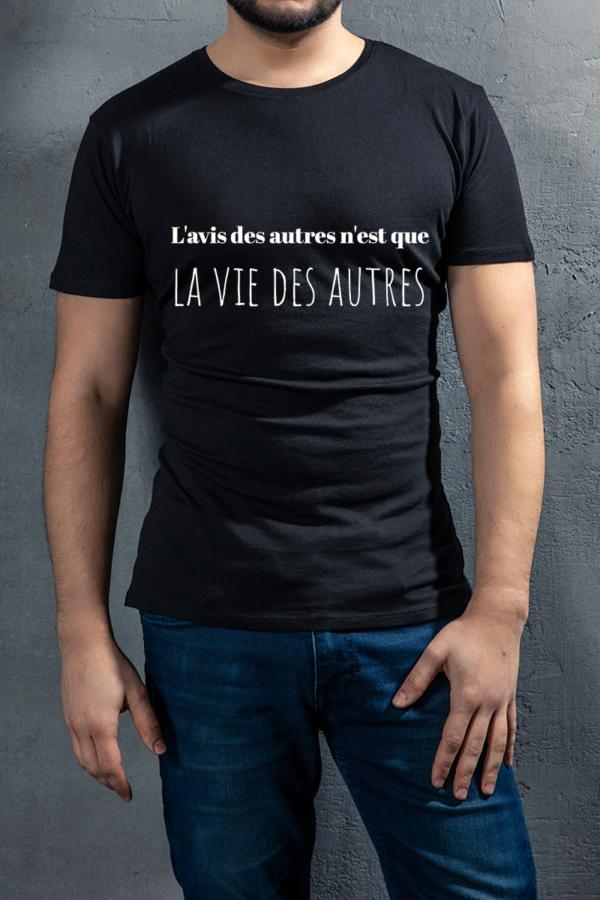 t-shirt personnalisé homme citation -l'avis des gens