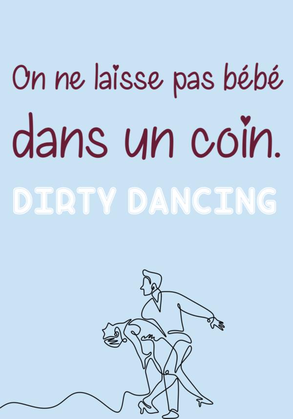 """tableau ou poster personnalisé citation réplique de film -Dirty Dancing """"bébé"""""""