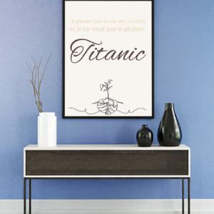 """tableau ou poster personnalisé réplique de film -Titanic """"la vie est un don"""""""