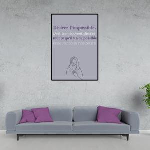 """tableau ou poster personnalisé citation """"désirer l'impossible"""""""