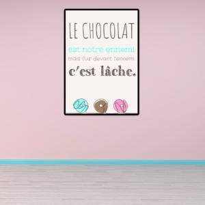 """tableau ou poster personnalisé citation humour """"le chocolat"""""""