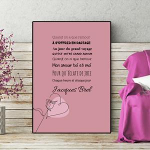 """Tableau ou poster paroles de chanson de Jacques Brel """"quand on a que l'amour"""""""